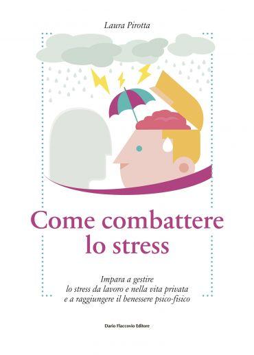 Come Combattere lo Stress ePub