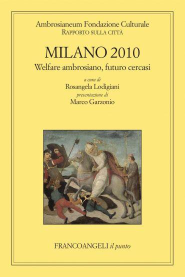 Milano 2010. Rapporto sulla città