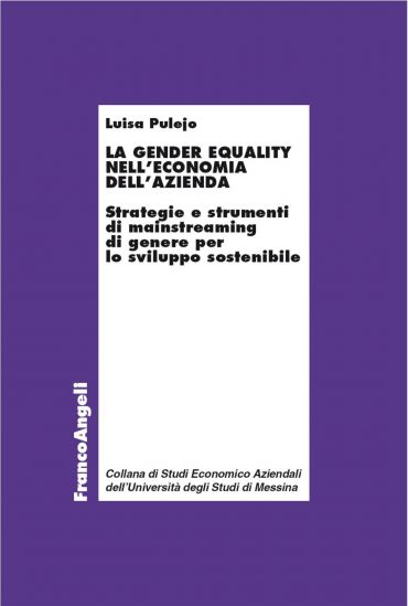 La gender equality nell'economia dell'azienda. Strategie e strum