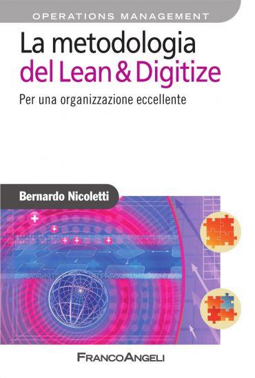 La metodologia del Lean & Digitize. Per una organizzazione e