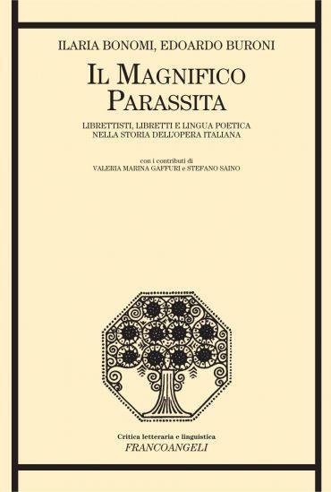 Il magnifico parassita. Librettisti, libretti e lingua poetica n