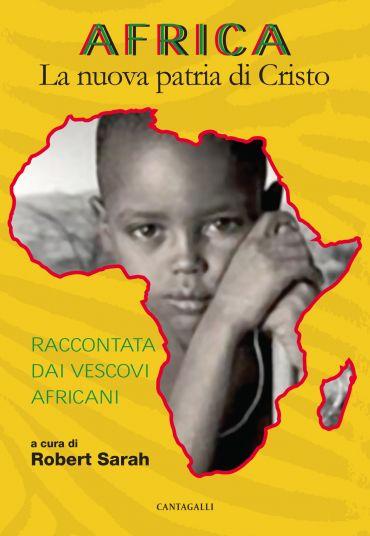 Africa. La nuova patria di Cristo