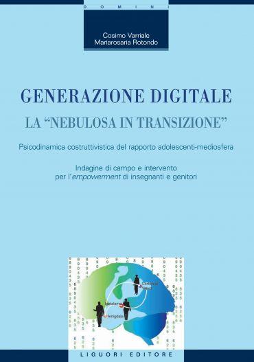 "Generazione digitale. La ""nebulosa in transizione"""