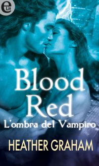 Blood Red - L'ombra del vampiro (eLit) ePub
