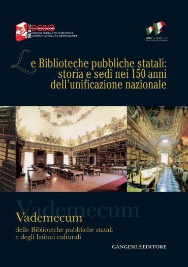 Le Biblioteche pubbliche statali: storia e sedi nei 150 anni del