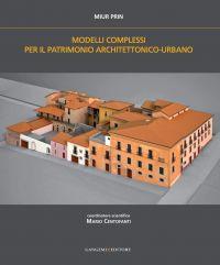 Modelli complessi per il patrimonio architettonico-urbano