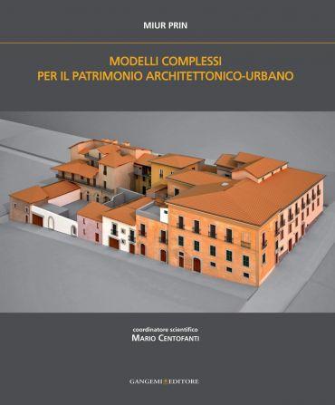Modelli complessi per il patrimonio architettonico-urbano ePub