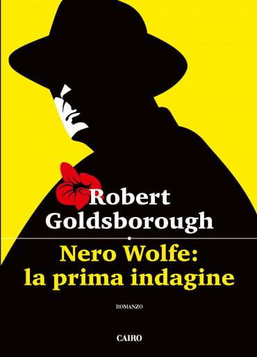 Nero Wolfe: la prima indagine ePub