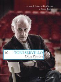 Toni Servillo. Oltre l'attore ePub