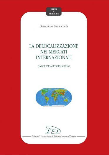 La delocalizzazione nei mercati internazionali