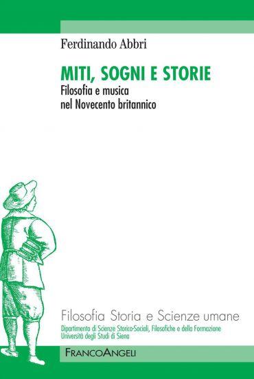 Miti, sogni e storie. Filosofia e musica nel Novecento britannic