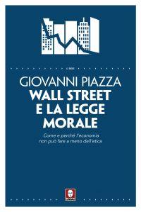 Wall Street e la legge morale