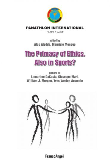 The primacy of Ethics. Also in sports?