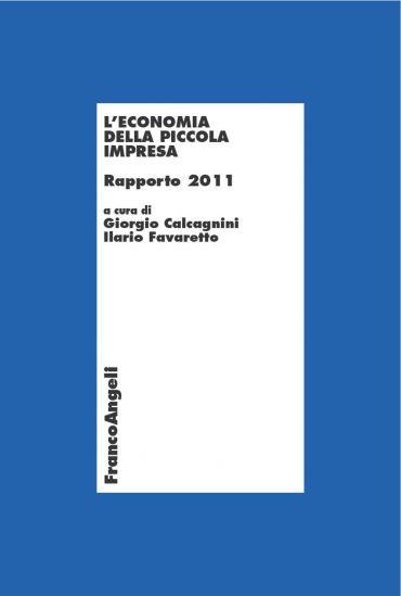 L'economia della piccola impresa. Rapporto 2011