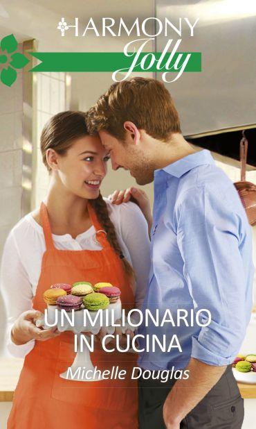 Un milionario in cucina ePub