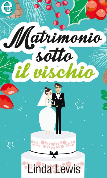 Matrimonio sotto il vischio ePub