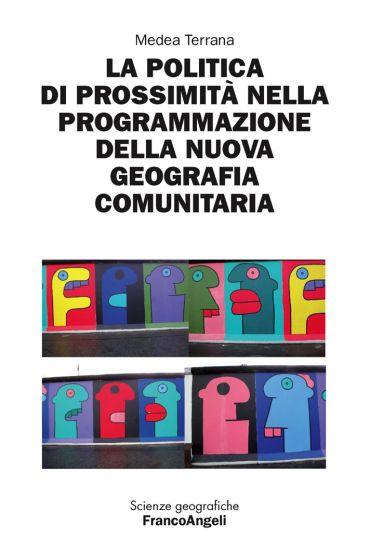 La politica di prossimità nella programmazione della nuova geogr