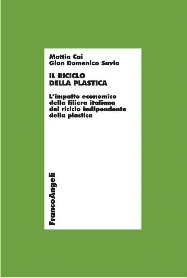 Il riciclo della plastica. L'impatto economico della filiera ita
