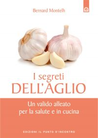 I segreti dell'aglio ePub