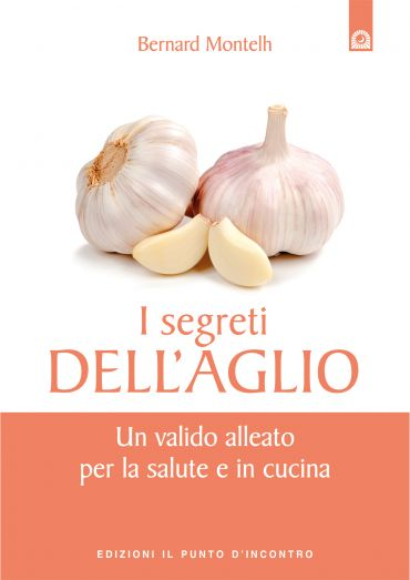 I segreti dell'aglio ePub