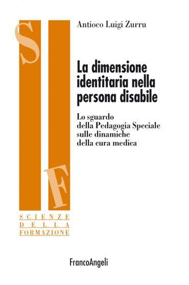 La dimensione identitaria nella persona disabile. Lo sguardo del