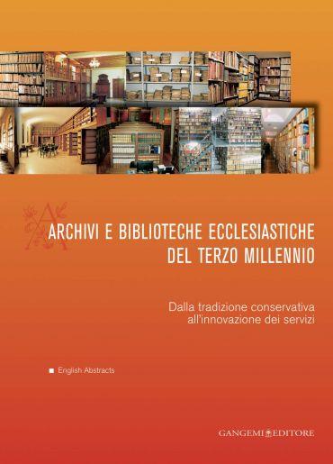 Archivi e biblioteche ecclesiastiche del terzo millennio ePub