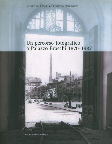 Un percorso fotografico a Palazzo Braschi 1870-1987 ePub