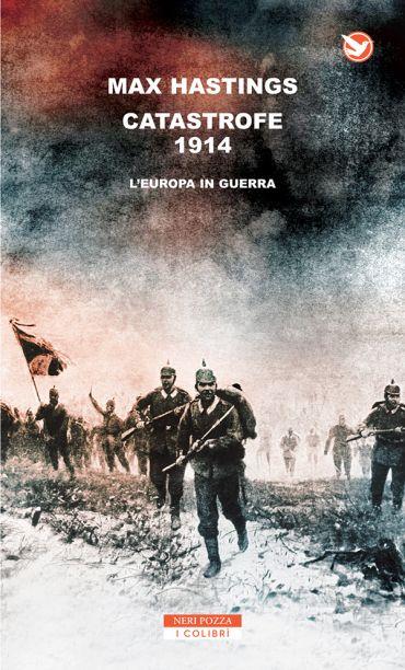 Catastrofe 1914. L'Europa in guerra ePub