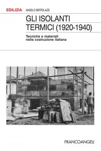 Gli isolanti termici (1920-1940)