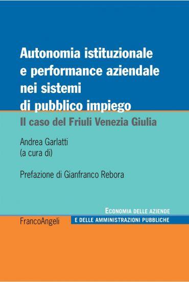 Autonomia istituzionale e performance aziendale nei sistemi di p