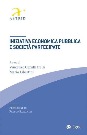 Iniziativa economica pubblica e società partecipate ePub