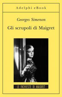 Gli scrupoli di Maigret ePub