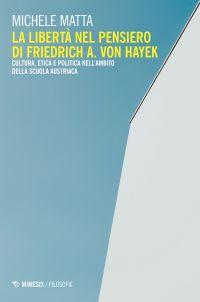 La libertà nel pensiero di Friedrich A. Von Hayek ePub