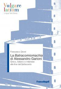 La Batracomiomachia di Alessandro Garioni ePub