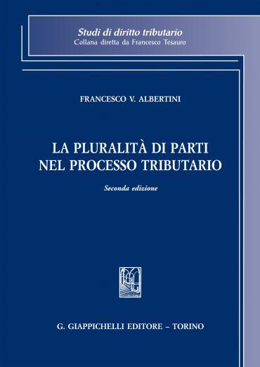 La pluralità di parti nel processo tributario