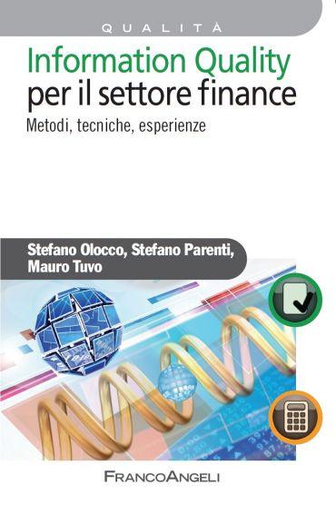 Information Quality per il settore Finance. Metodi, tecniche, es