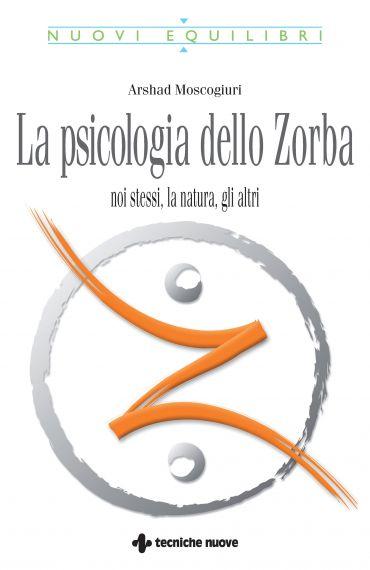 La Psicologia dello Zorba ePub