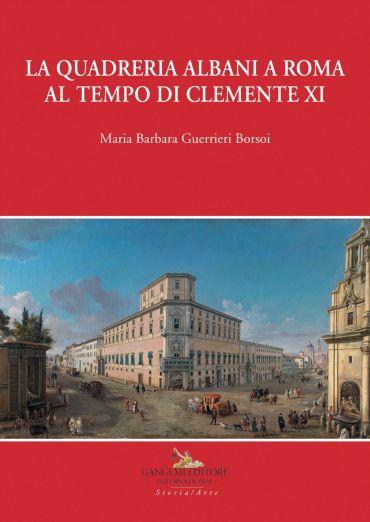 La quadreria Albani a Roma al tempo di Clemente XI ePub
