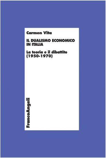 Il dualismo economico in Italia. La teoria e il dibattito (1950-