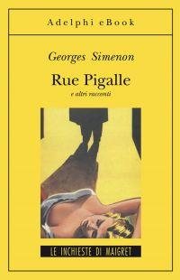 Rue Pigalle e altri racconti ePub