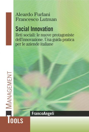 Social Innovation. Reti sociali: le nuove protagoniste dell'inno