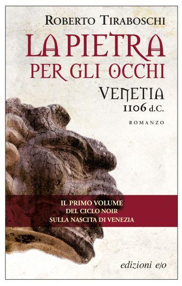 La pietra per gli occhi. Venetia 1106 d.C. ePub