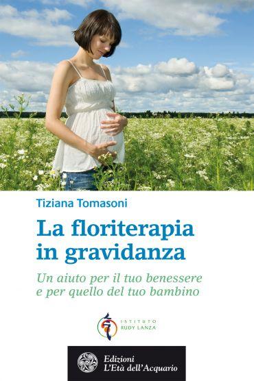 La floriterapia in gravidanza ePub