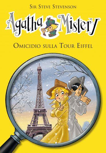 Omicidio sulla Tour Eiffel. Agatha Mistery. Vol. 5 ePub