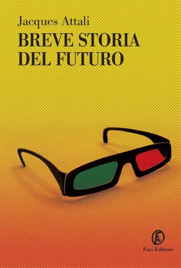 Breve storia del futuro