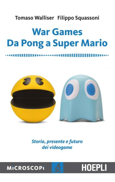 War Games. Da Pong a Super Mario ePub