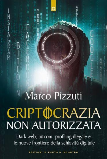 Criptocrazia non autorizzata ePub