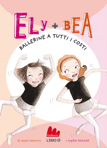 Ely + Bea 6 Ballerine a tutti i costi