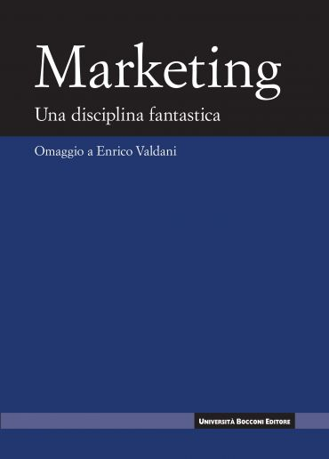 Marketing. Una disciplina fanstastica