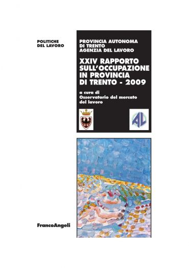 XXIV Rapporto sull'occupazione in provincia di Trento 2009